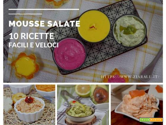 10 Mousse salate facili e veloci