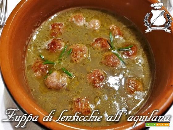 Zuppa di Lenticchie all'Aquilana