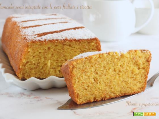 Plumcake semi integrale con le pere frullate e ricotta