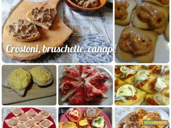 Crostini, bruschette, canapè