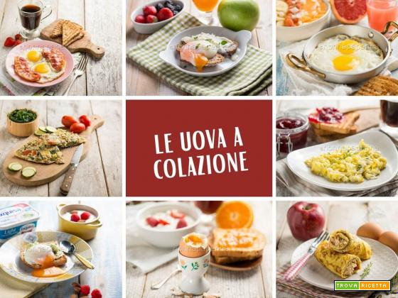 Uova a colazione, un'abitudine gustosa e nutriente