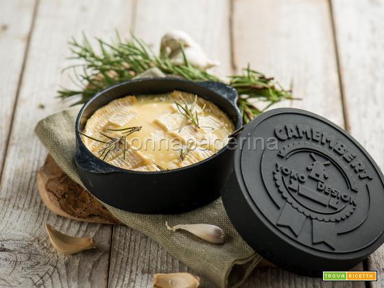 Camembert con aglio e rosmarino, una bontà